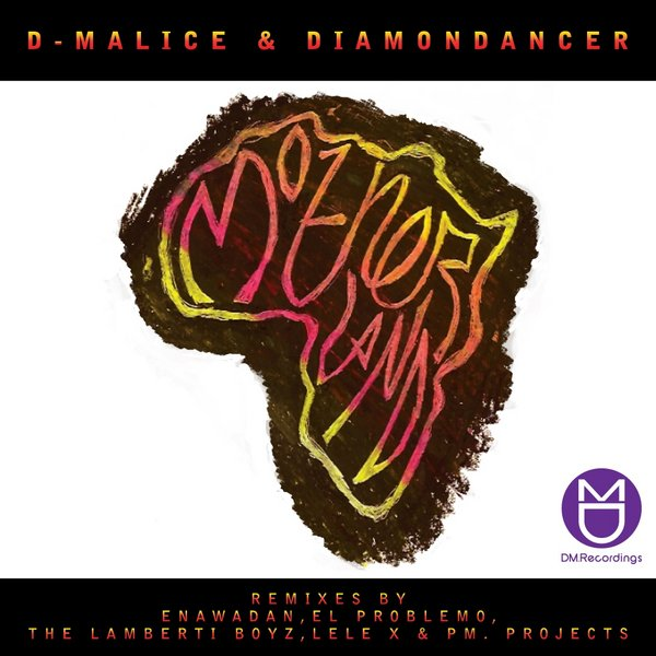 D-Malice & Diamondancer – Motherland