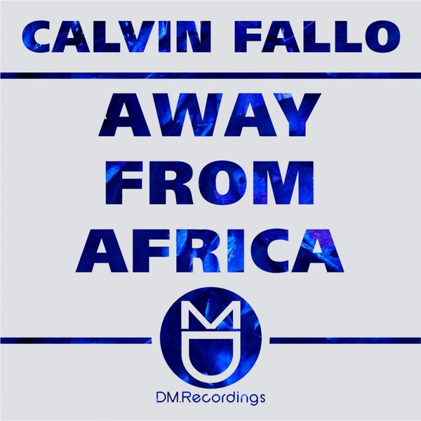 Calvin Fallo – Away From Africa