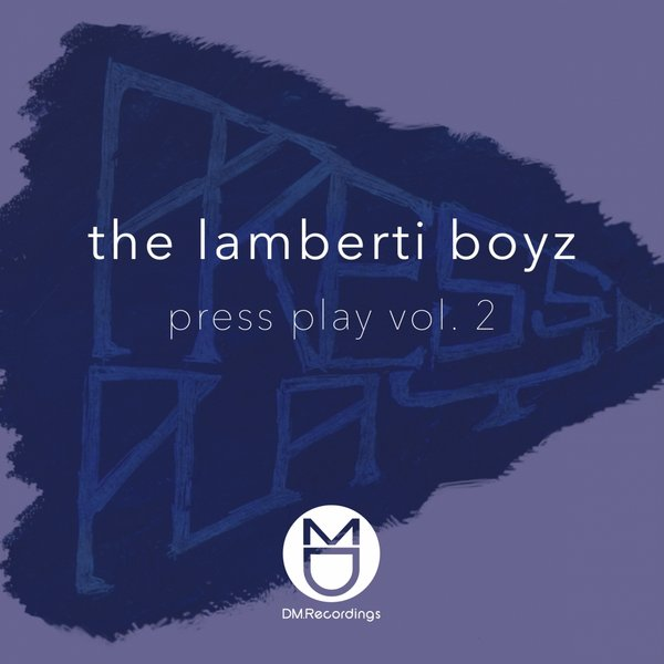 The Lamberti Boyz – Press Play Vol.2