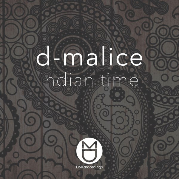 D-Malice – Indian Time