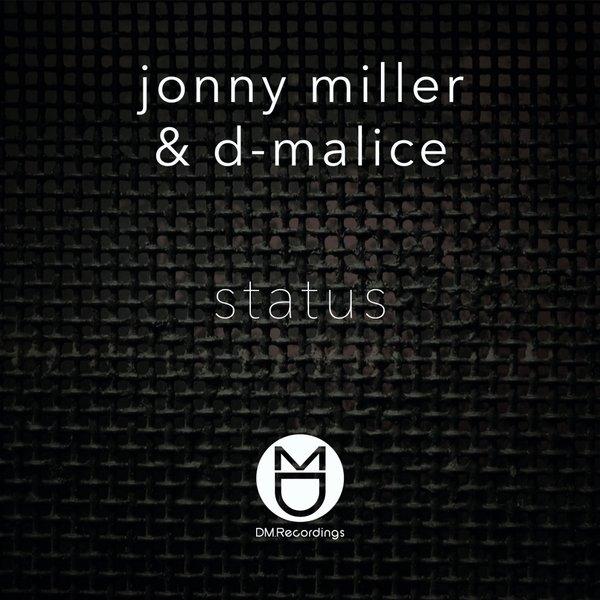 Jonny Miller & D-Malice – Status EP