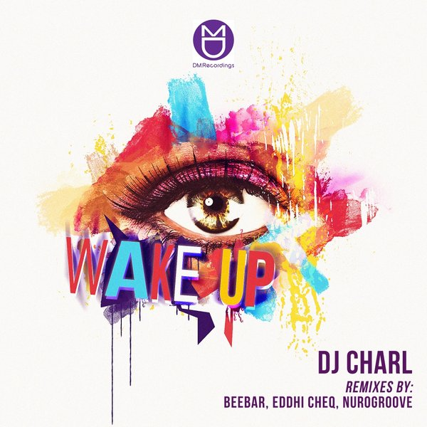 DJ Charl – Wake Up
