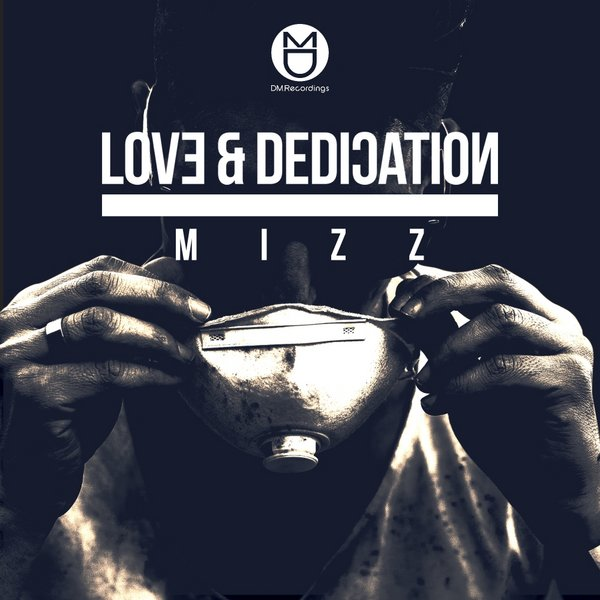 Mizz – Love & Dedication
