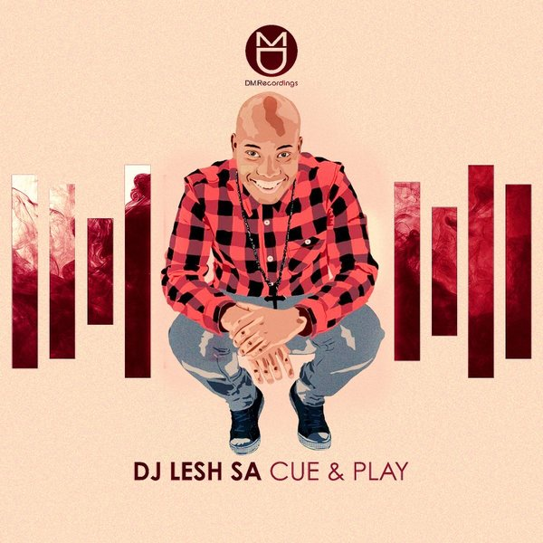 DJ Lesh SA – Cue & Play