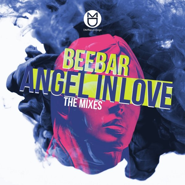 Beebar – Angel In Love (Mixes)