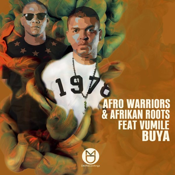 Afro Warriors, Afrikan Roots Feat Vumile – Buya