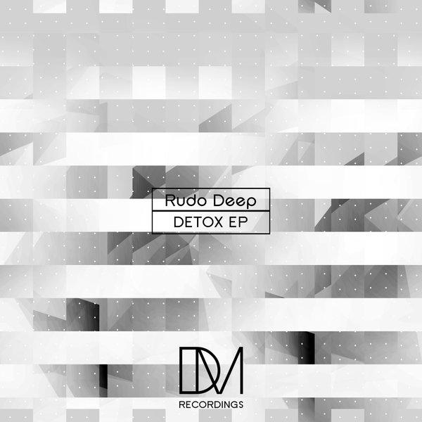 Rudo Deep – Detox EP