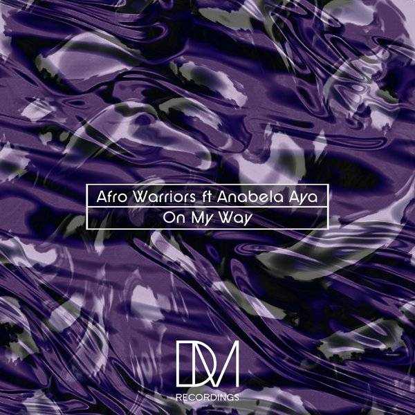 Afro Warriors Feat Anabela Aya – On My Way