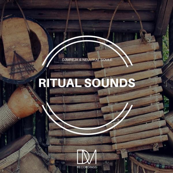 DJMreja & Neuvikal Soule – Ritual Sounds