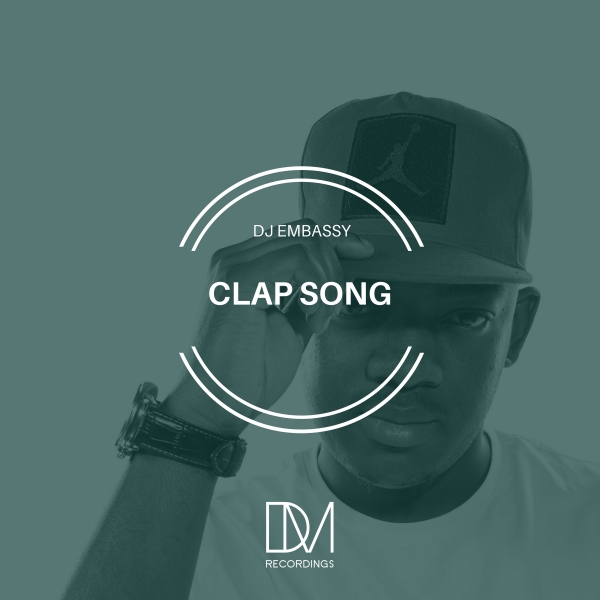DJ Embassy – Clap Song