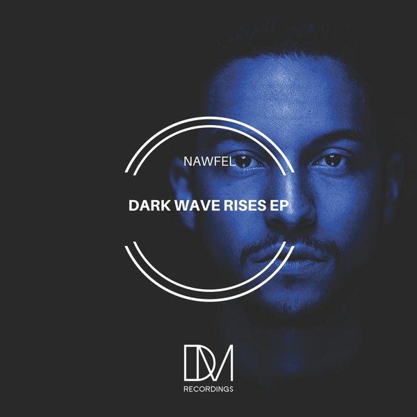 Nawfel – Dark Wave Rises EP